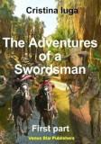The adventures of a swordsman. Vol I/Cristina Iuga