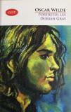 Portretul lui Dorian Gray Oscar Wilde