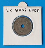 Moneda Regatul Romaniei 20 Bani 1906 in stare foarte buna