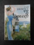 D. H. LAWRENCE - FII SI AMANTI