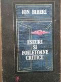 Eseuri Si Foiletoane Critice - Ion Biberi ,283878