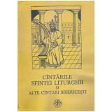 Cantarile Sfintei Liturghii si alte cantari bisericesti