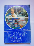 METODOLOGIA EXAMINARII MEDICALE LA ANIMALE - V. V. POPA, C. VLAGIOIU veterinar