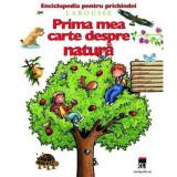 Prima mea carte despre natura - Enciclopedia Larousse pentru prichindei Rao