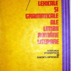 Aspecte lexicale si gramaticale ale limbii literare romane