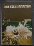 Revista muzeelor și monumentelor nr. 8/ 1977 (red. Lucian Roșu)