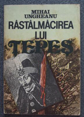 """Mihai Ungheanu - Răstălmăcirea lui Țepeș - """"Dracula"""", un roman politic? foto"""