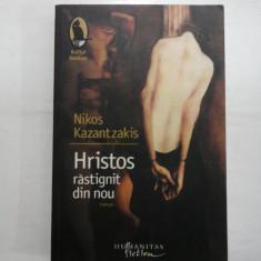 HRISTOS RASTIGNIT DIN NOU - NIKOS KAZANTZAKIS