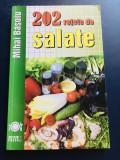 202 retete de salate, Mihai Basoiu, editura Meteor Press, 2009