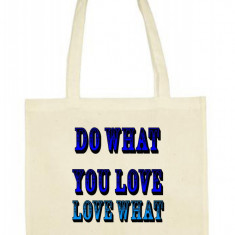 """SACOSA 100% BUMBAC PRINT """"DO WHAT YOU LOVE, LOVE WHAT YOU DO"""""""