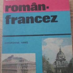 GHID DE CONVERSATIE ROMAN FRANCEZ - GHEORGHINA HANES