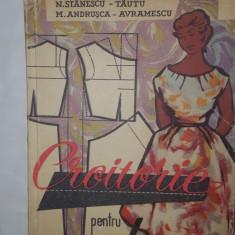 CROITORIE PENTRU FEMEI 290PAG/NUMEROASE FIGURI/AN1960= STANESCU TAUTU