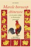 Marele horoscop chinezesc si cei patru stalpi ai destinului personal, Liu Xiang
