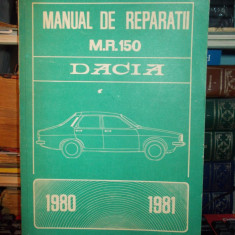 MANUAL DE REPARATII DACIA 1200 , 1300 , 1310 BERLINA / 1300 SI 1310 BREAK , 1980