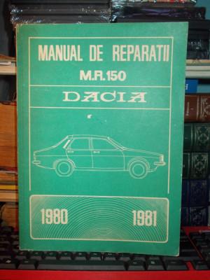 MANUAL DE REPARATII DACIA 1200 , 1300 , 1310 BERLINA / 1300 SI 1310 BREAK , 1980 foto