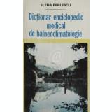 Dictionar enciclopedic medical balneoclimatologie