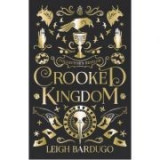 Crooked Kingdom: Collector's Edition - Leigh Bardugo