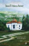 Pe urmele mele în două lumi: România - SUA. (Vol I.)