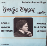 George Enescu - Historical Recordings (Vinyl)