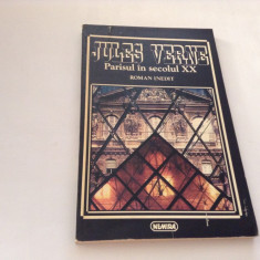 Jules Verne - Parisul in secolul XX roman inedit,RF10/1