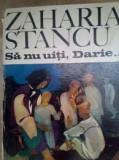 Sa nu uiti, Darie.. - Zaharia Stancu
