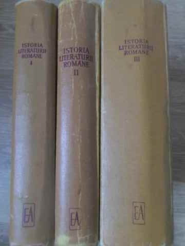 ISTORIA LITERATURII ROMANE VOL.1-3 - COORDONATORI: G. CALINESCU M. BENIUC AL. R