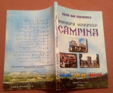 Monografia Municipiului Campina. Editura Premier, 2002 - Silviu Dan Cratochvil