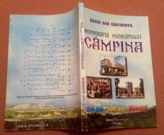Monografia Municipiului Campina. Editura Premier, 2002 - Silviu Dan Cratochvil foto