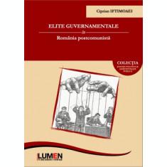 Elite guvernamentale in Romania postcomunista - Ciprian IFTIMOAEI