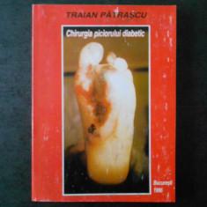 TRAIAN PATRASCU - CHIRURGIA PICIORULUI DIABETIC