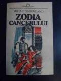Zodia Cancerului - Mihail Sadoveanu ,546269