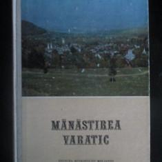 Manastirea Varatic Editura: Mitropoliei Moldovei si Sucevei