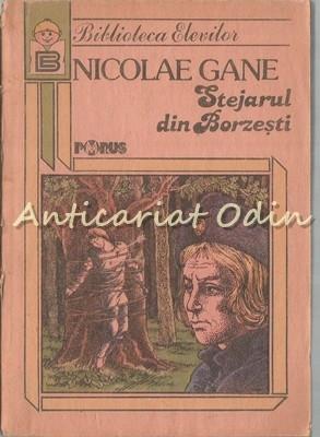 Stejarul Din Borzesti - Nicolae Gane foto