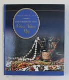 DOINA VETURIA PAPP ( 1907- 1991) , MARTURII PESTE VEAC de VALENTIN CIUCA , 2007