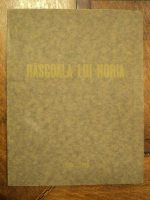 "OCTAVIAN BEU , EXPOZITIA COMEMORATIVA "" RASCOALA LUI HORIA "" , 1935 foto"