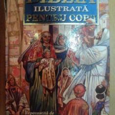 BIBLIA ILUSTRATA PENTRU COPII , ILUSTRATA DE JOSE PEREZ MONTERO