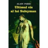 Ultimul vis al lui Suleyman