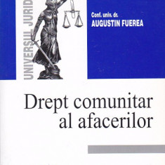 AUGUSTIN FUEREA - DREPT COMUNITAR AL AFACERILOR