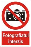 Indicator Fotografiatul interzis - Semn Protectia Muncii, 4World