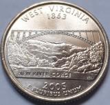 Monedă 25 cents 2005 USA, West Virginia, unc, litera P,, America de Nord