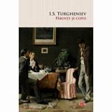 Cumpara ieftin Parinti si copii/I.S. Turgheniev