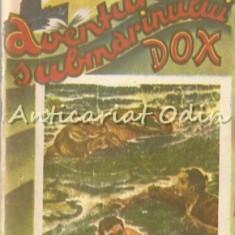 Capitanul Henry. Aventurile Submarinului Dox - Hans Warrem