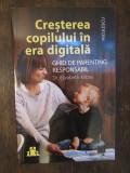 Creșterea copilului în era digitală-DR. ELIZABETH KILBEY