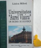 Universitatea Aurel Vlaicu Arad Un deceniu de existenta Lizica Mihut