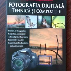 Fotografia digitala, tehnica si compozitie