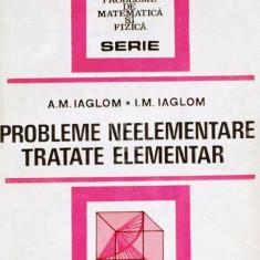 Probleme neelementare tratate elementar - Editia a doua