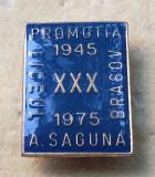 Insigna cultura educatie Liceul A. Saguna din Brasov 1945 -1975