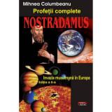 Nostradamus - Profetii complete - Mihnea Columbeanu