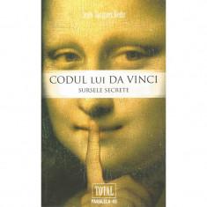 Codul lui Da Vinci. Sursele secrete - Jean-Jacques Bedu