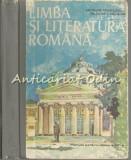 Limba Si Literatura Romana. Manual Pentru Clasa A XII-A - Nicolae Manolescu